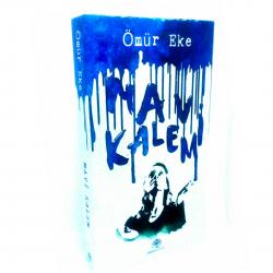 Mavi Kalem (Deneme-Fıkra) |...