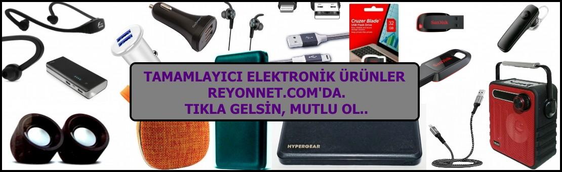Reyonnet.com Tamamlayıcı Elektronik Ürünler Reyonu